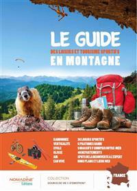 Le Guide des Loisirs et Tourisme Sportifs en Montagne