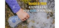 Les filtres pour purifier l'eau en randonnée
